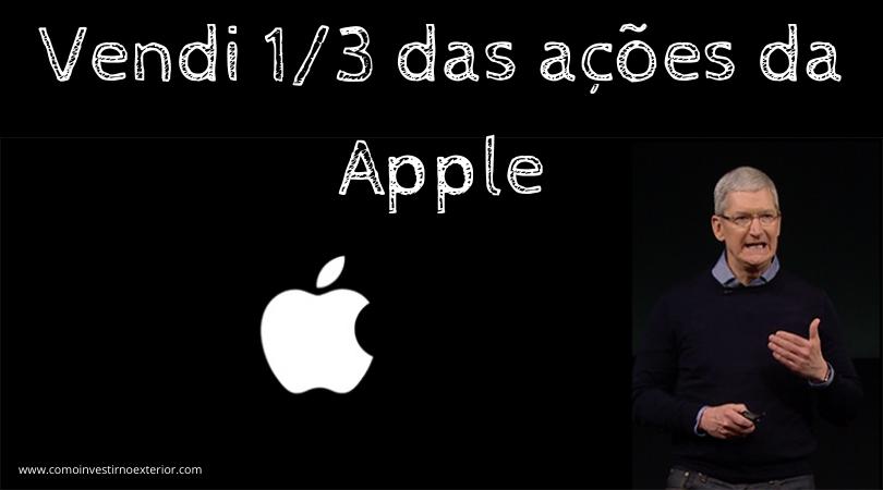 Vendi ⅓ das minhas ações da Apple