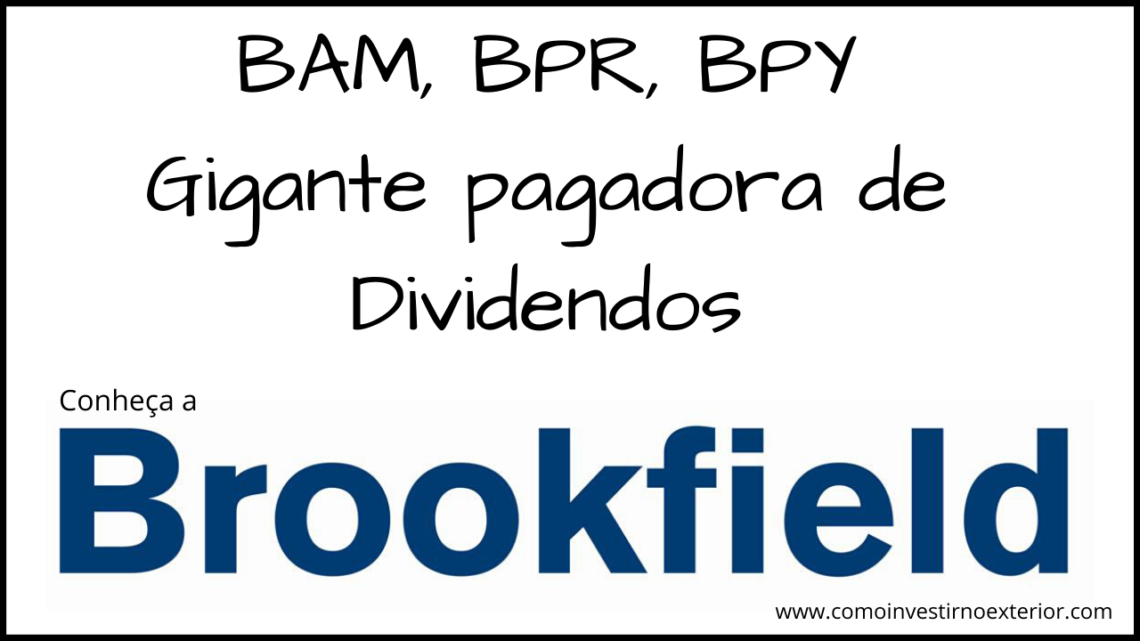 Brookfield e seus altos dividendos