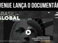Avenue Corretora lança documentário Brasil Global
